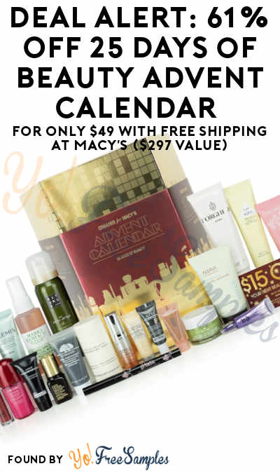 DEAL ALERT: 61% OFF Macy's 25 Days of Beauty Advent Calendar For Only $49 With FREE Shipping ($297 Value)