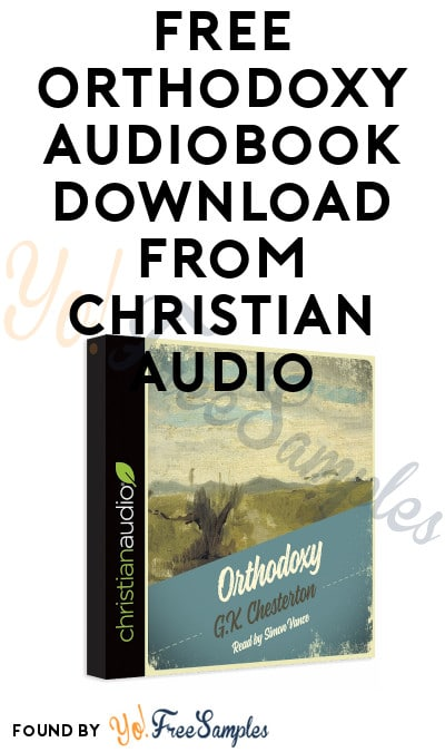 FREE Orthodoxy Audiobook Download From Christian Audio