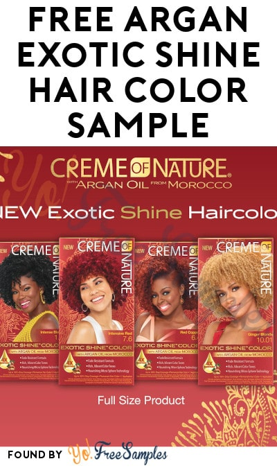 FREE Full-Size Argan Exotic Shine Hair Color Product