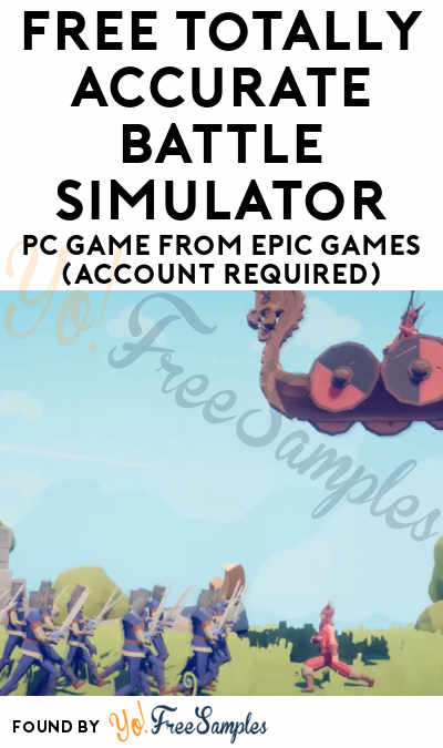 FREE Totally Accurate Battle Simulator PC Game from Epic Games (Account Required)