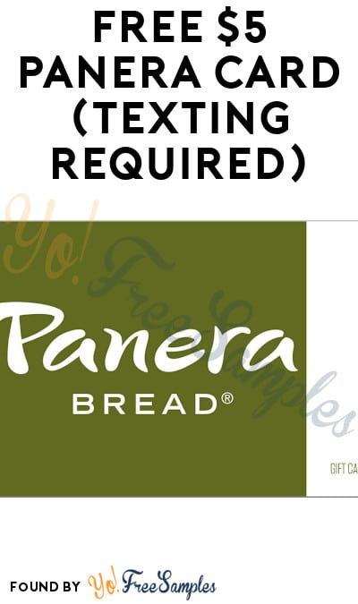 FREE $5 Panera Card (Texting Required)