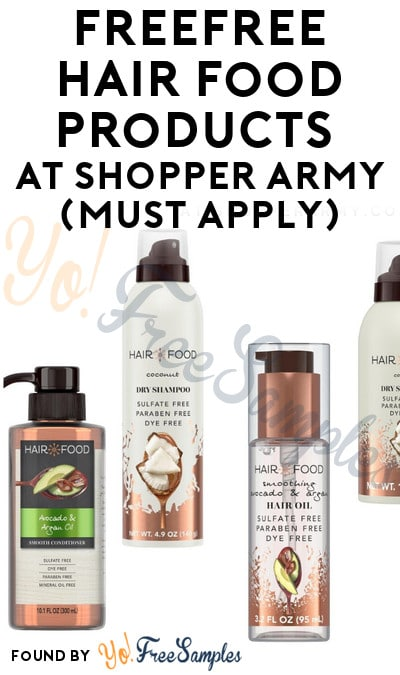 FREE Hair Food Products At Shopper Army (Must Apply)