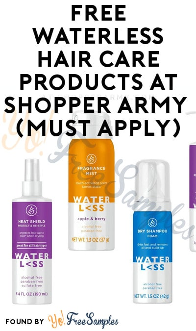 FREE Waterless Hair Care Products At Shopper Army (Must Apply)