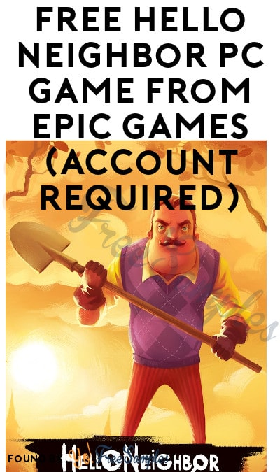 FREE Hello Neighbor PC Game from Epic Games (Account Required)