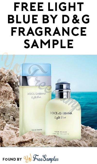 Back! FREE Light Blue by Dolce&Gabbana Fragrance Sample
