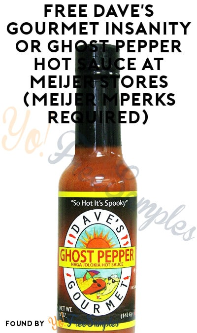 FREE Dave's Gourmet Insanity or Ghost Pepper Hot Sauce At Meijer Stores (Meijer mPerks Required)