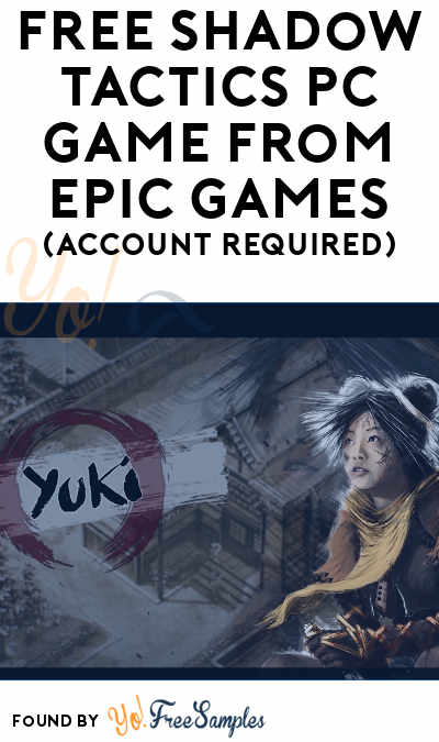 FREE Shadow Tactics PC Game from Epic Games (Account Required)