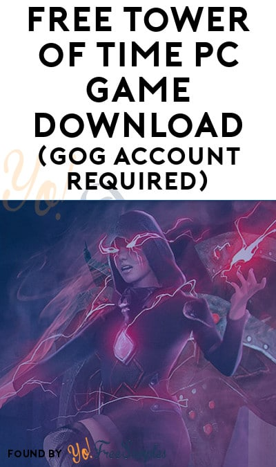 FREE Tower of Time PC Game Download (GOG Account Required)