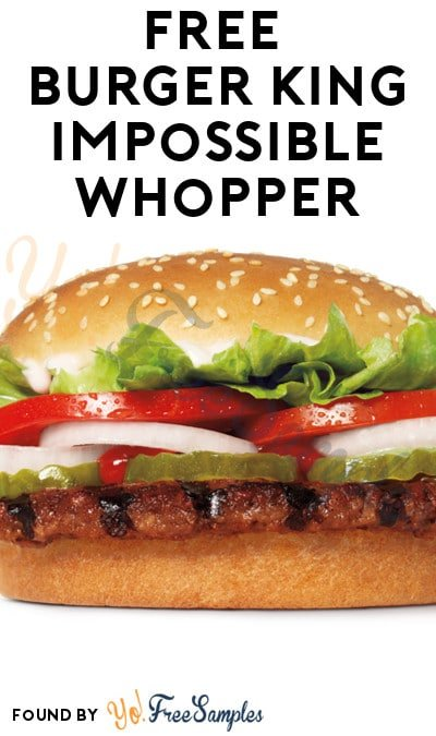 FREE BK Impossible Whopper For Delayed Flights (App Required)