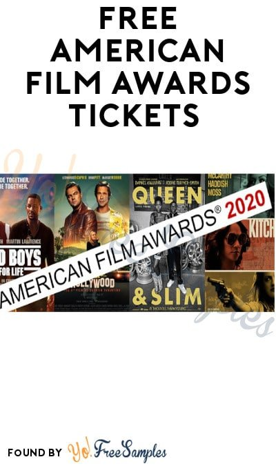 FREE American Film Awards Tickets 2020 (LA Only)