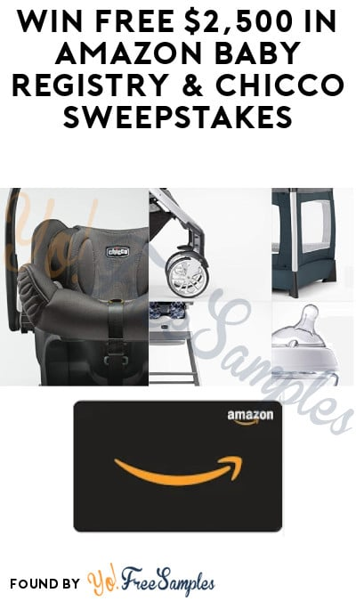 Win FREE $2,500 in Amazon Baby Registry & Chicco Sweepstakes