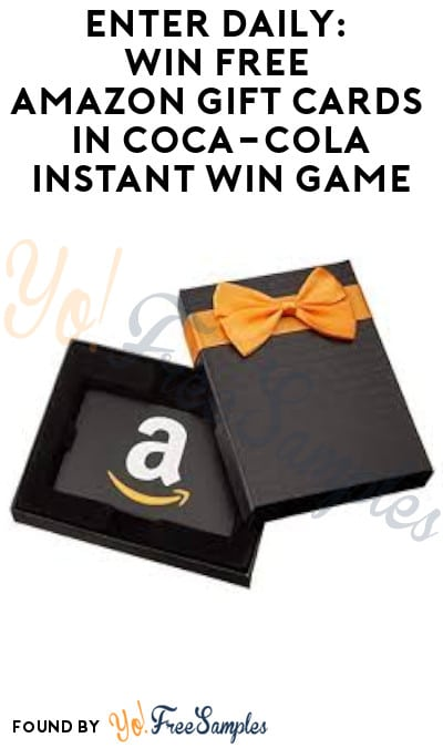 Enter Daily: Win FREE Amazon Gift Cards in Coca-Cola Instant Win Game