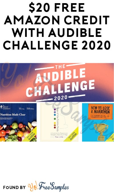 $20 FREE Amazon Credit with Audible Challenge 2020 (Account Required)