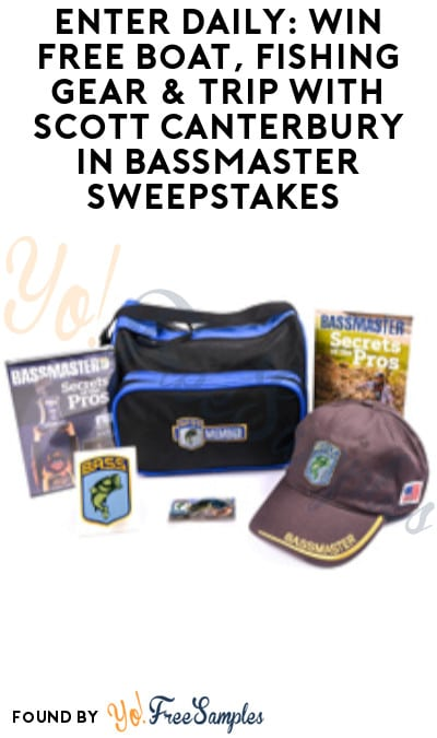 Enter Daily: Win FREE Boat, Fishing Gear & Trip with Scott Canterbury in Bassmaster Sweepstakes