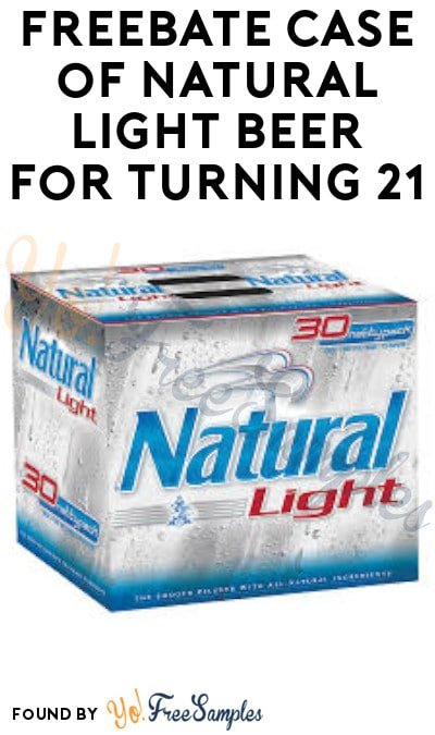 FREEBATE Case of Natural Light Beer for Turning 21 (Ages 21 Only)