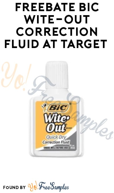 FREEBATE Bic Wite-Out Correction Fluid at Target (Target Circle Coupon Required)