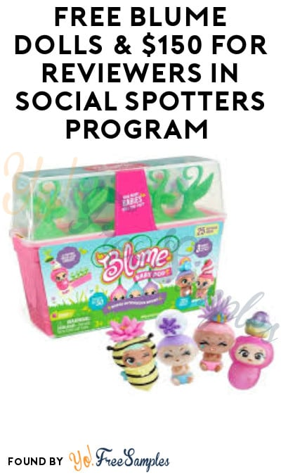FREE Blume Dolls & $150 for Reviewers in Social Spotters Program (Must Apply)