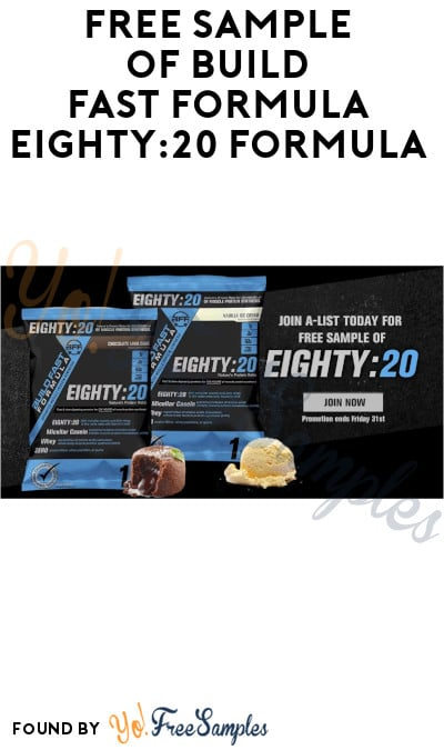 Possible FREE Build Fast Formula Eighty:20 Formula Sample (Signup Required)