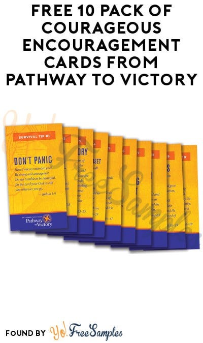 FREE 10 Pack of Courageous Encouragement Cards from Pathway to Victory