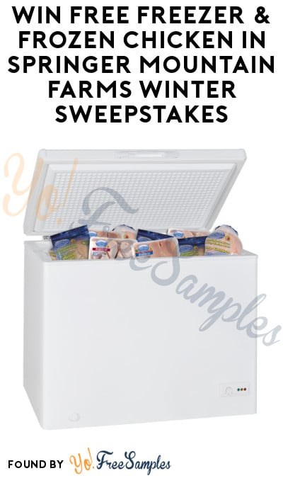 Enter Daily: Win FREE Freezer & Frozen Chicken in Springer Mountain Farms Winter Sweepstakes