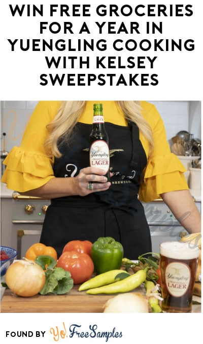 Win FREE Groceries for a Year in Yuengling Cooking with Kelsey Sweepstakes (Ages 21 & Older Only)
