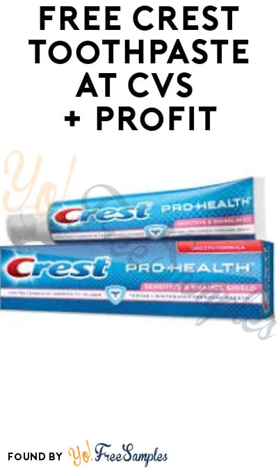 FREE Crest Toothpaste at CVS + Earn A Profit (Account & App Required)