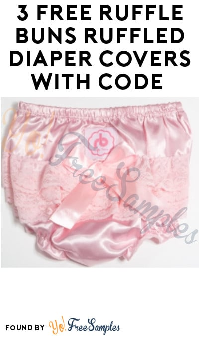 3 FREE Ruffle Buns Ruffled Diaper Covers with Code (Just Pay Shipping!)