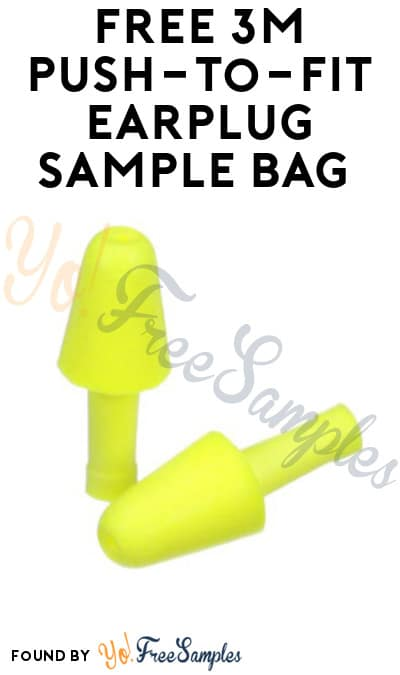 FREE 3M Push-to-Fit Earplug Sample Bag (Company Name Required)