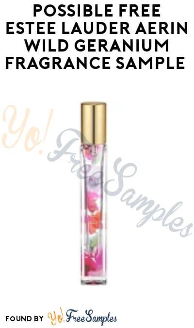 Possible FREE Estee Lauder Aerin Wild Geranium Fragrance Sample (Facebook Required)