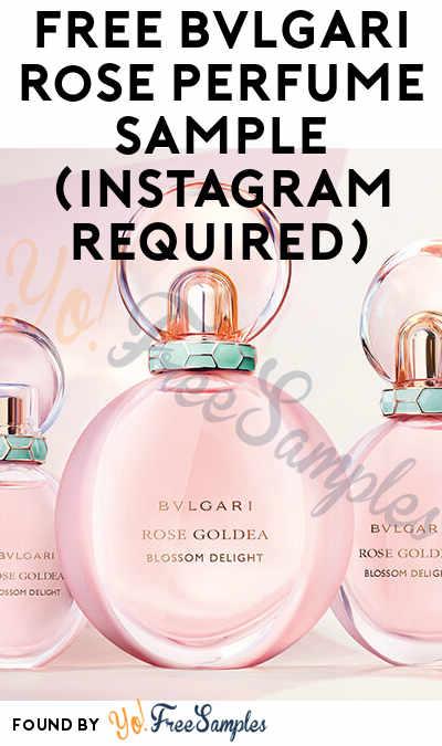 FREE BVLGARI Rose Perfume Sample (Instagram Required)