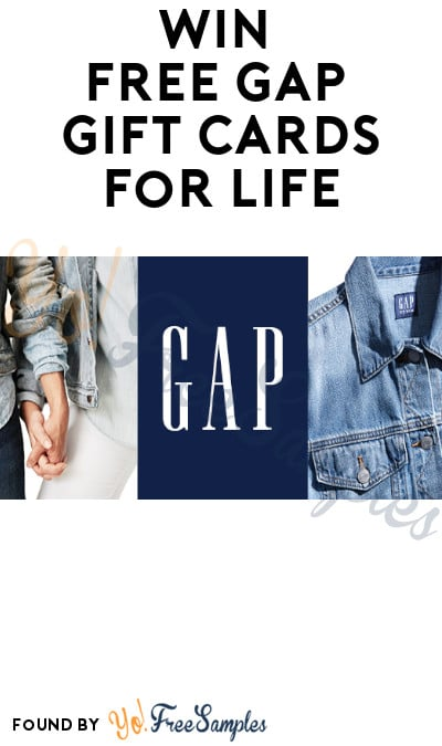 Win FREE Gap Gift Cards for Life