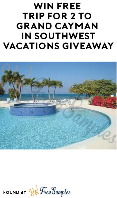 Win FREE Trip for 2 to Grand Cayman in Southwest Vacations Giveaway (Ages 21 & Older)