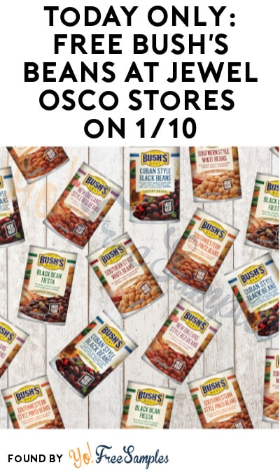 TODAY ONLY: FREE Bush's Beans at Jewel Osco Stores on 1/10