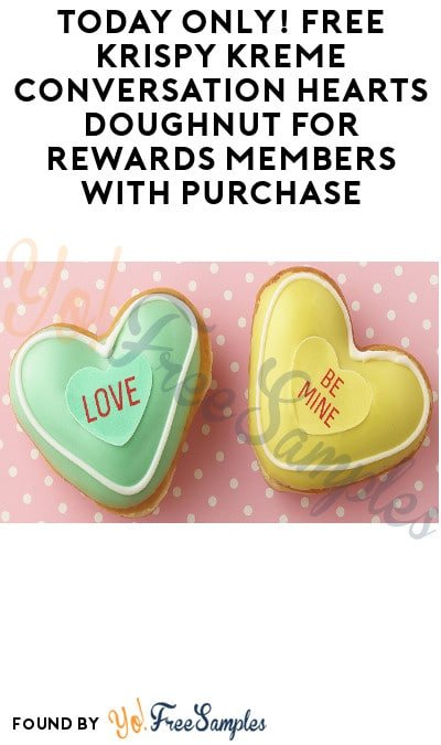 Today Only! FREE Krispy Kreme Conversation Hearts Doughnut for Rewards Members with Purchase