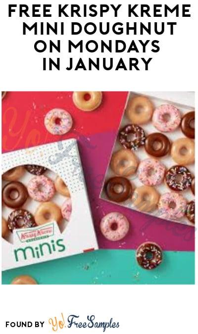 FREE Krispy Kreme Mini Doughnut on Mondays in January