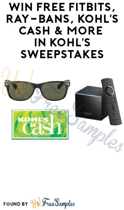 Win FREE Fitbits, Ray-Bans, Kohl's Cash & More in Kohl's Sweepstakes