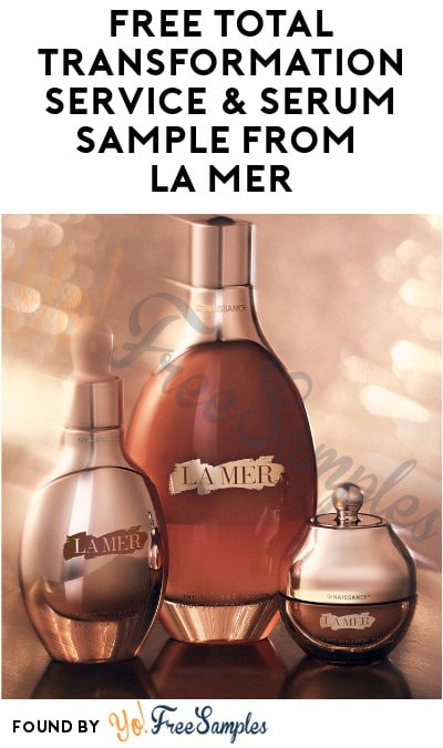 FREE Total Transformation Service & Serum Sample from La Mer (In-Stores Only)