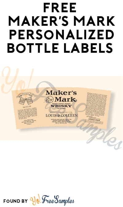FREE Maker's Mark Personalized Bottle Labels (Ages 21 & Older Only) [Verified Received By Mail]