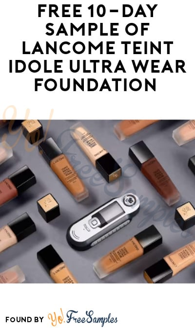 FREE 10-Day Sample of Lancôme Teint Idole Ultra Wear Foundation (In-Stores Only)