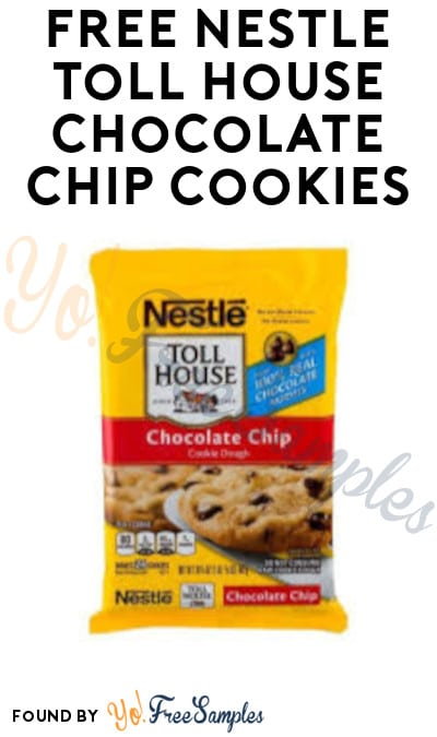 FREE Nestlé Toll House Chocolate Chip Cookies (Company Name Required)