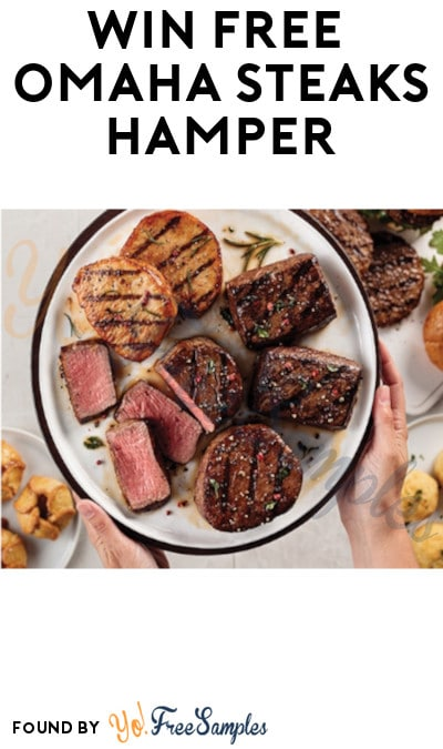 Win FREE Omaha Steaks Hamper