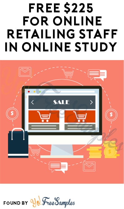 FREE $225 for Online Retailing Staff in Online Study (Must Apply)