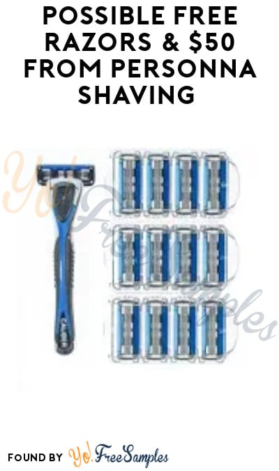 Possible FREE Razors & $50 from Personna Shaving (Must Apply)