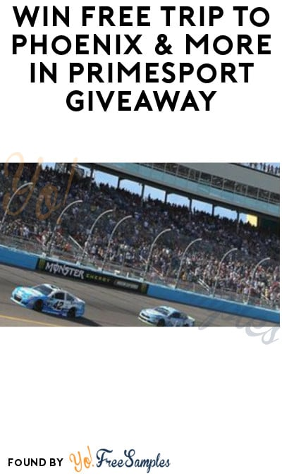 Win FREE Trip to Phoenix & More in Primesport Giveaway