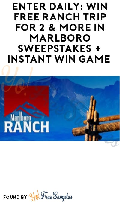 Enter Daily: Win FREE Ranch Trip for 2 & More in Marlboro Sweepstakes + Instant Win Game (Ages 21 & Older Only)