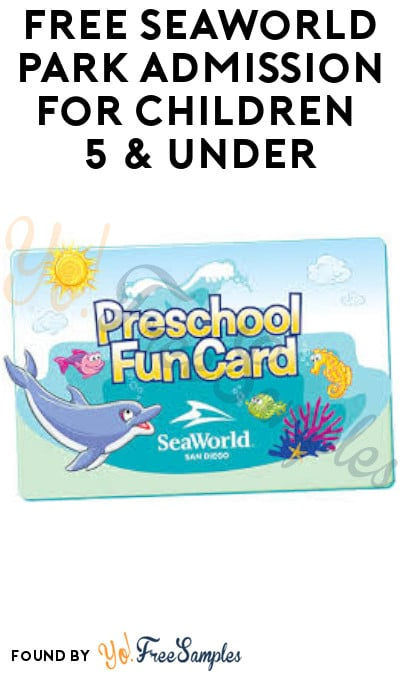 FREE SeaWorld Park Admission for Children 5 & Under (Florida & Texas + Online Only)