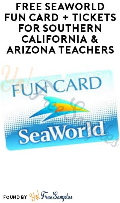 FREE SeaWorld Fun Card + Tickets for Southern California & Arizona Teachers (ID.me Required)