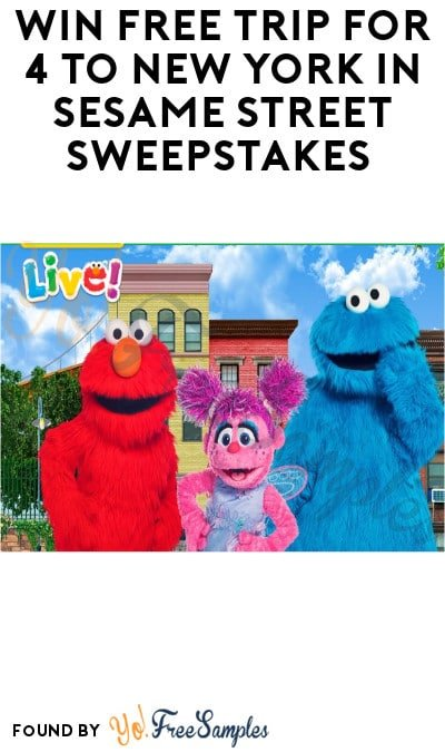 Win FREE Trip for 4 to New York in Sesame Street Sweepstakes