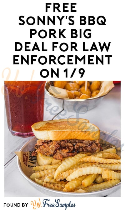 FREE Sonny's BBQ Pork Big Deal for Law Enforcement on 1/9