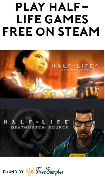 Play Half-Life Games FREE on Steam For 2 Months (Account Required)